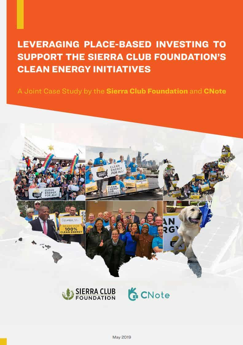 cover page for joint case study by CNote and the Sierra Club Foundation